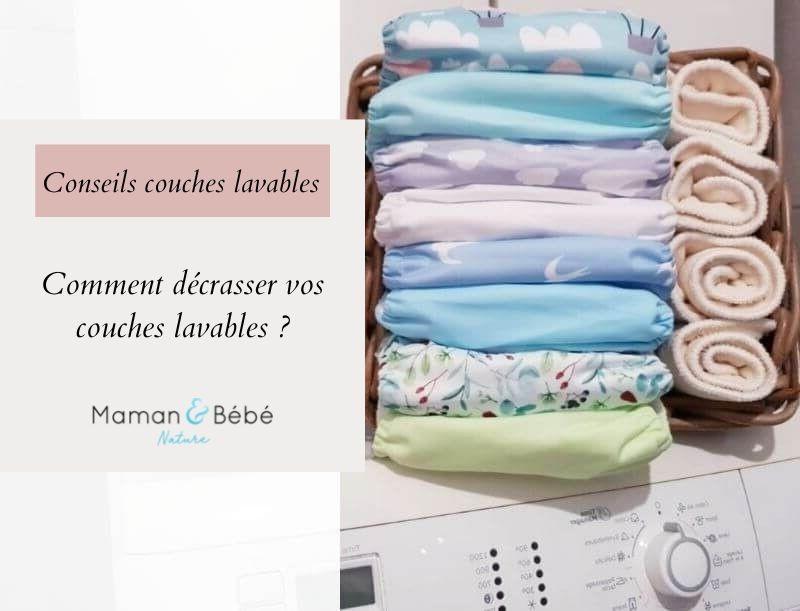 Comment décrasser les couches lavables ?