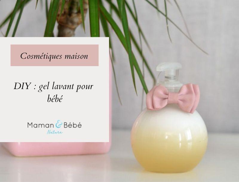 DIY - Gel lavant pour bébé