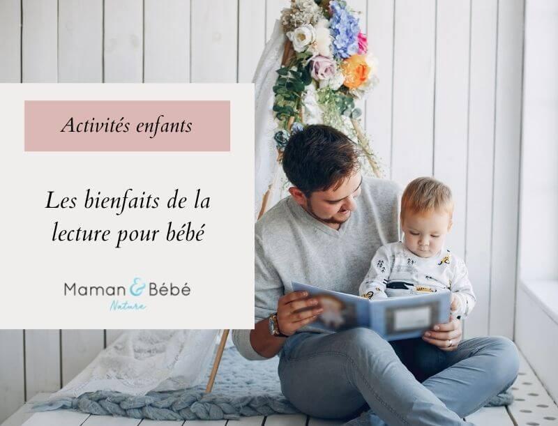 Les bienfaits de la lecture pour bébé