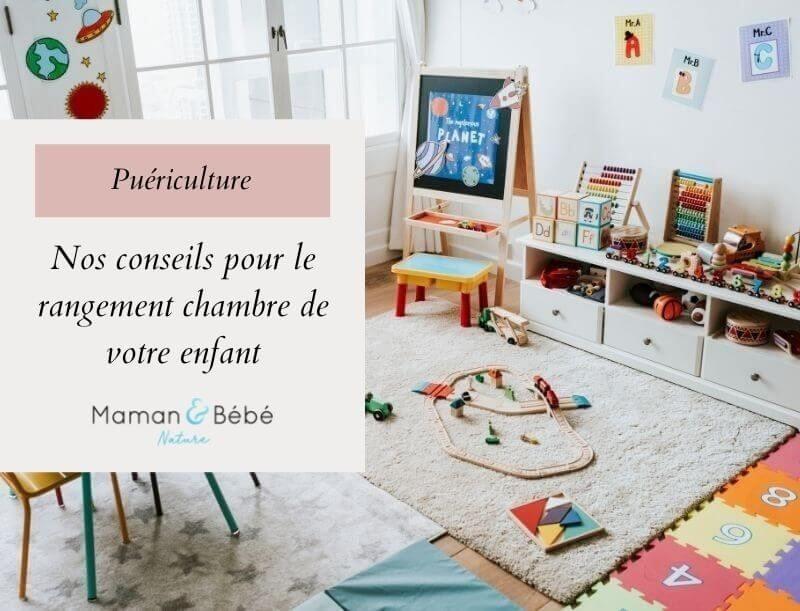 Nos conseils pour le rangement chambre de votre enfant