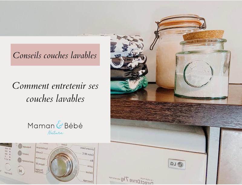 Comment entretenir ses couches lavables