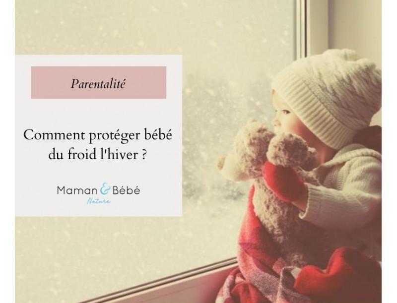Comment protéger bébé du froid de l'hiver ?