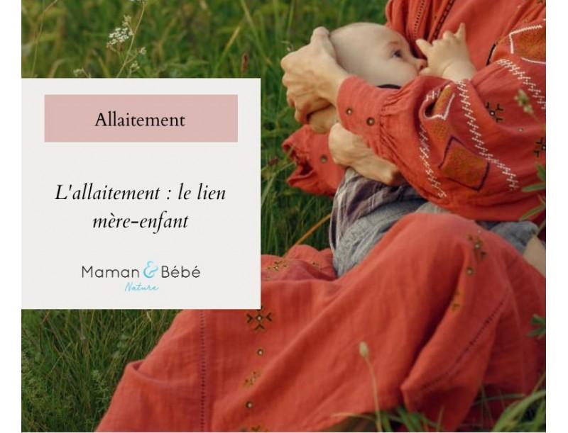 L'allaitement : le lien mère enfant